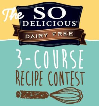 So-Delicious-Dairy-Free-3-Course-Recipe-Contest